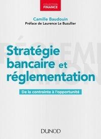 Deedr.fr Stratégie bancaire et réglementation - De la contrainte à l'opportunité Image