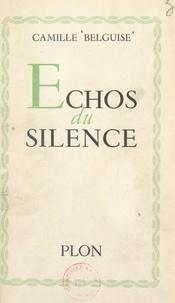 Camille Belguise - Échos du silence.