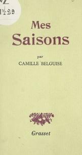 Camille Belguise et Jacques Brenner - Mes saisons.