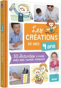 Goodtastepolice.fr Les créations de mes 4 ans - 30 activités à faire avec mes (super) parents Image