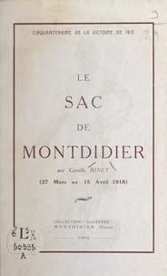 Camille Binet - Cinquantenaire de la victoire de 1918 - Le sac de Montdidier (27 mars au 15 avril 1918).