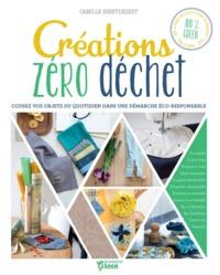 Camille Binet-Dezert et Fabrice Besse - Créations zéro déchet - Cousez vos objets du quotidien dans une démarche éco-responsable.