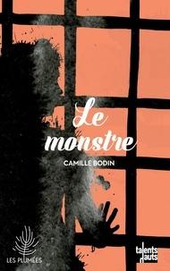 Camille Bodin - Le monstre.