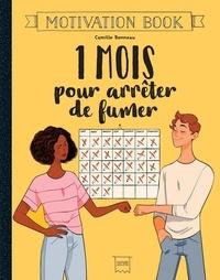 1 mois pour arrêter de fumer - Camille Bonneau |