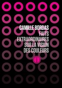 Camille Bordas - Faits extraordinaires à propos de la vision des couleurs.