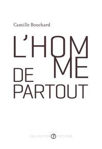 Camille Bouchard - L'homme de partout.