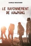 Camille Bouchard - Le Rayonnement de Hawking.