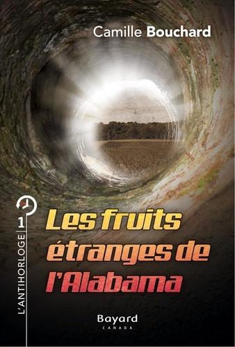 Le pianiste de la fin du monde  Les fruits étranges de l'Alabama. Tome 1