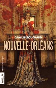 Camille Bouchard - Nouvelle-Orléans.