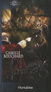 Camille Bouchard - Pirates Tome 5 : Trésor noir.