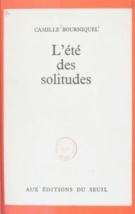 Camille Bourniquel - L'été des solitudes.