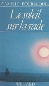 Camille Bourniquel - Le soleil sur la rade.