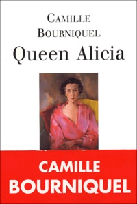 Camille Bourniquel - Queen Alicia.