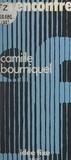Camille Bourniquel et Jacques Chancel - Rencontre.