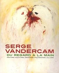 Camille Brasseur et Hugo Martin - Serge Vandercam - Du regard à la main.