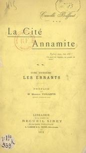 Camille Briffaut et Maurice Viollette - La cité annamite (3). Les errants.