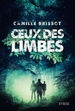 Camille Brissot - Ceux des limbes.