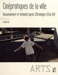 Camille Bui - Cinépratiques de la ville - Documentaires de l'urbanité après Chronique d'un été.