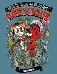 Camille Burger - El guido del crevardo - Mexique.