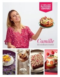 Camille - Camille, ses meilleures recettes.
