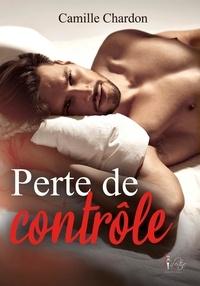 Camille Chardon - Perte de contrôle.