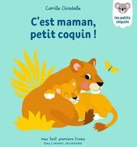 Camille Chincholle - C'est maman, petit coquin!.