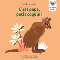 Camille Chincholle - C'est papa, petit coquin!.
