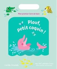 Plouf, petit coquin! - Mon premier livre de bain.pdf