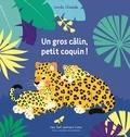 Camille Chincholle - Un gros câlin, petit coquin !.