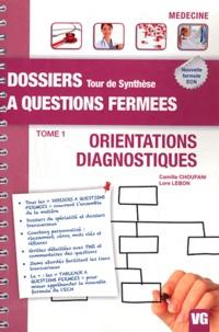 Camille Choufani - Orientations diagnostiques - Tome 1.
