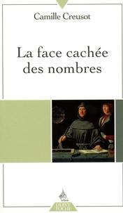 La face cachée des nombres - Camille Creusot |