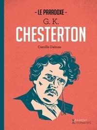 Camille Dalmas - Le paradoxe G.K. Chesterton.