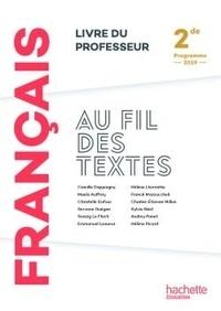 Camille Dappoigny et Christèle Dufour - Français 2de Au fil des textes - Livre du professeur.