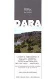 Camille Daujeard - La grotte des Barasses II (Balazuc, Ardèche) : entre Néandertaliens, bouquetins et carnivores... - Des occupations du Pléistocène supérieur en moyenne vallée de l'Ardèche.