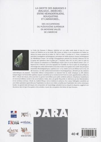 La grotte des Barasses II (Balazuc, Ardèche) : entre Néandertaliens, bouquetins et carnivores.... Des occupations du Pléistocène supérieur en moyenne vallée de l'Ardèche