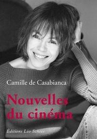 Camille de Casabianca - Nouvelles du cinéma.