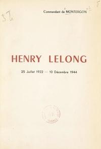 Camille de Montergon - Henry Lelong - 25 juillet 1922-10 décembre 1944.