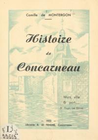 Camille de Montergon - Histoire de Concarneau - Murs, ville et port.
