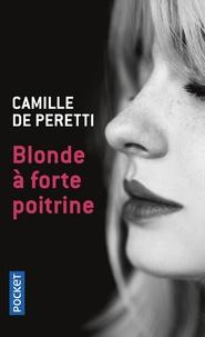 Camille de Peretti - Blonde à forte poitrine.