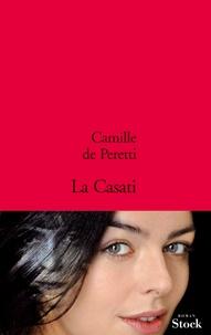 Camille de Peretti - La Casati.