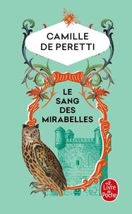 Camille de Peretti - Le sang des Mirabelles.