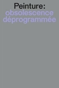 Camille Debrabant - Peinture : obsolescence déprogrammée - La peinture dans l'environnement numérique.