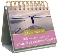 Camille Delaporte - Almaniak 365 jours pour réaliser que vous êtes extraordinaire.