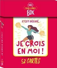 Camille Delaporte - Je crois en moi ! - Avec 52 cartes.
