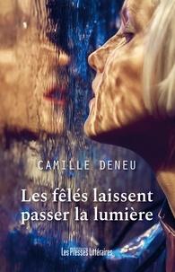 Téléchargements ebook gratuit Les fêlés laissent passer la lumière DJVU MOBI PDF (French Edition)