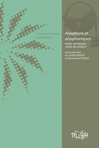 Camille Denizot et Emmanuel Dupraz - Anaphore et anaphoriques : variété des langues, variété des emplois.