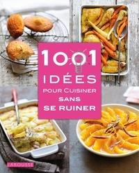 Histoiresdenlire.be 1001 idées pour cuisiner sans se ruiner Image