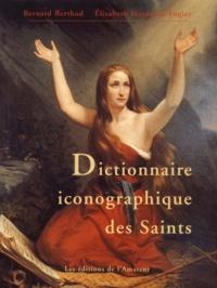 Camille Deprez et Elisabeth Hardouin-Fugier - Dictionnaire iconographique des saints.