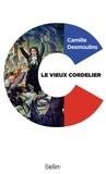 Camille Desmouslins et Editions Belin - Le Vieux Cordelier.
