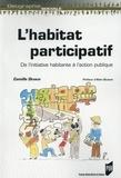 Camille Devaux - L'habitat participatif - De l'initiative habitante à l'action publique.